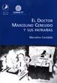 doctor-marcelino-cereijido-y-sus-patranas