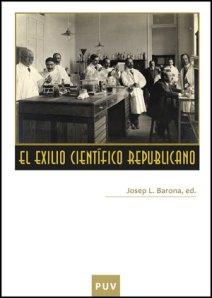 El exilio científico republicano de Josep L. barona