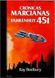 Crónicas marcianas. Fahrenheit 451